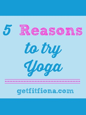 5 Reasons to Try Yoga January 29 2015