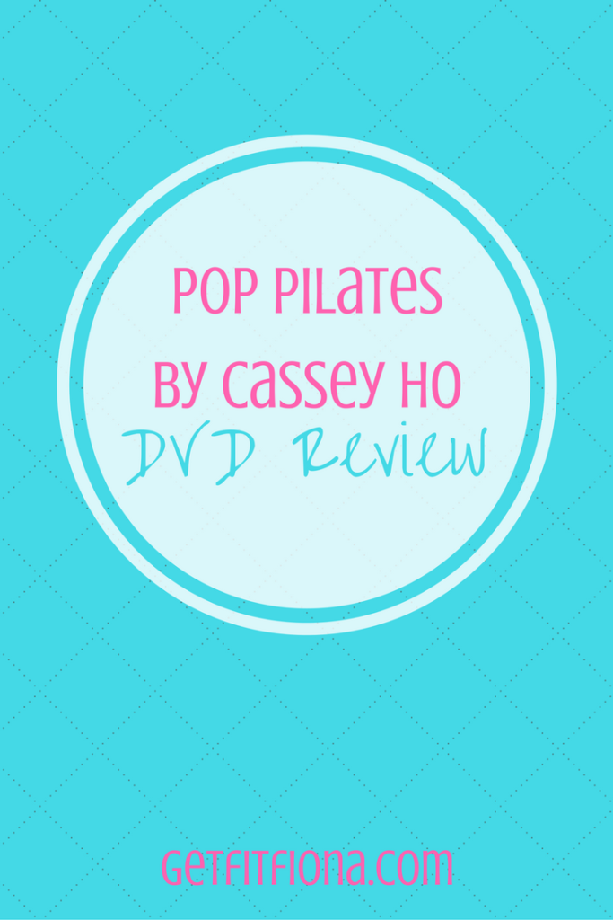 Pop Pilates by Cassey Ho DVD Review
