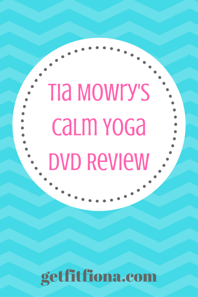 Tia Mowry's Calm Yoga DVD Review