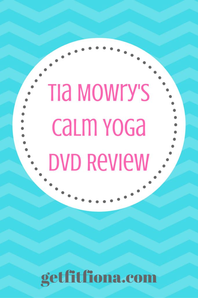 Tia Mowry's Calm Yoga DVD Review