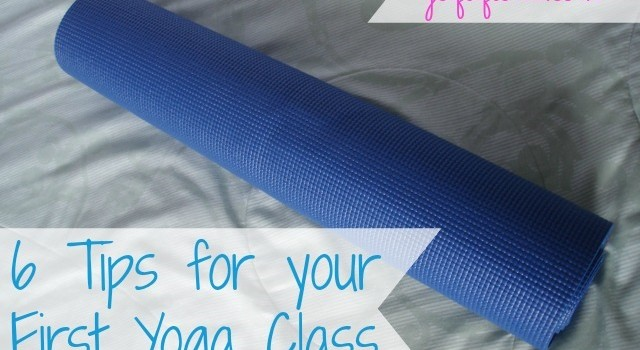 6 Tips for your First Yoga Class
