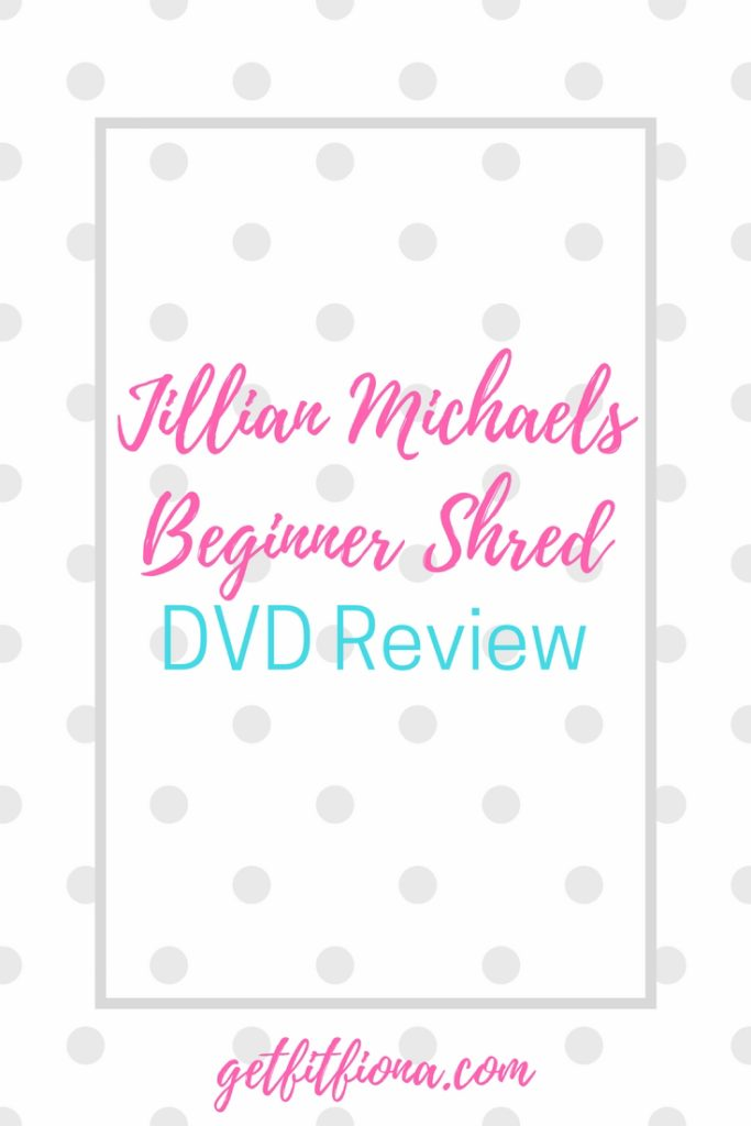 Jillian Michaels Beginner Shred DVD Review