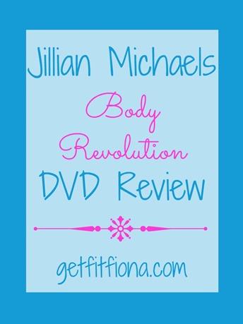 Jillian Michaels Body Revolution DVD Review February 24 2015