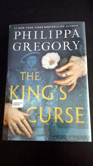 The King's Curse by Philippa Gregory February 2015