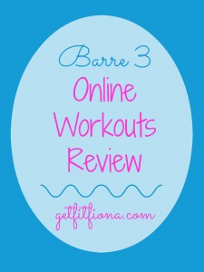 Barre 3 Online Workouts Review March 17 2015