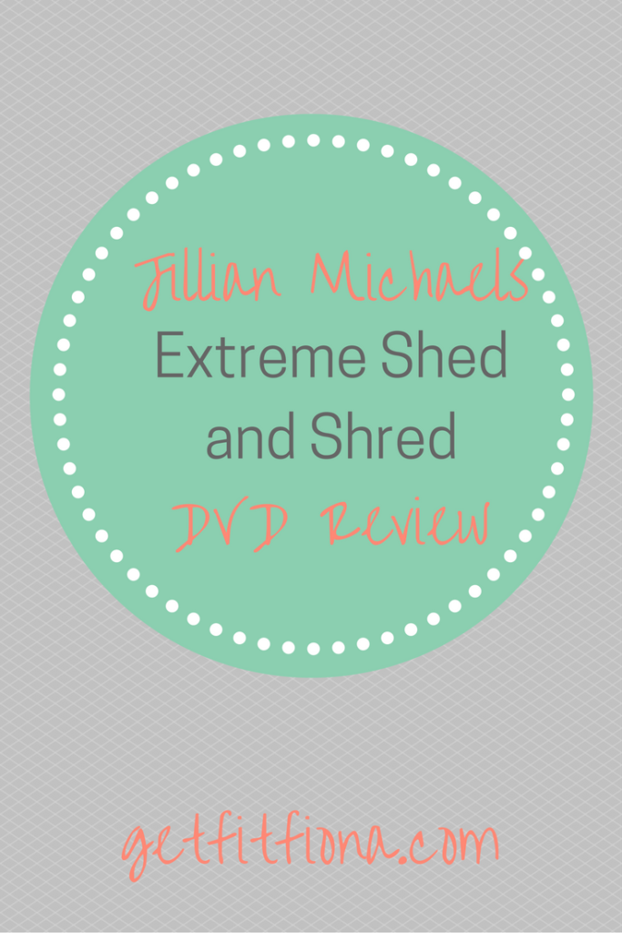 Jillian Michaels Extreme Shed And Shred Dvd Review Get