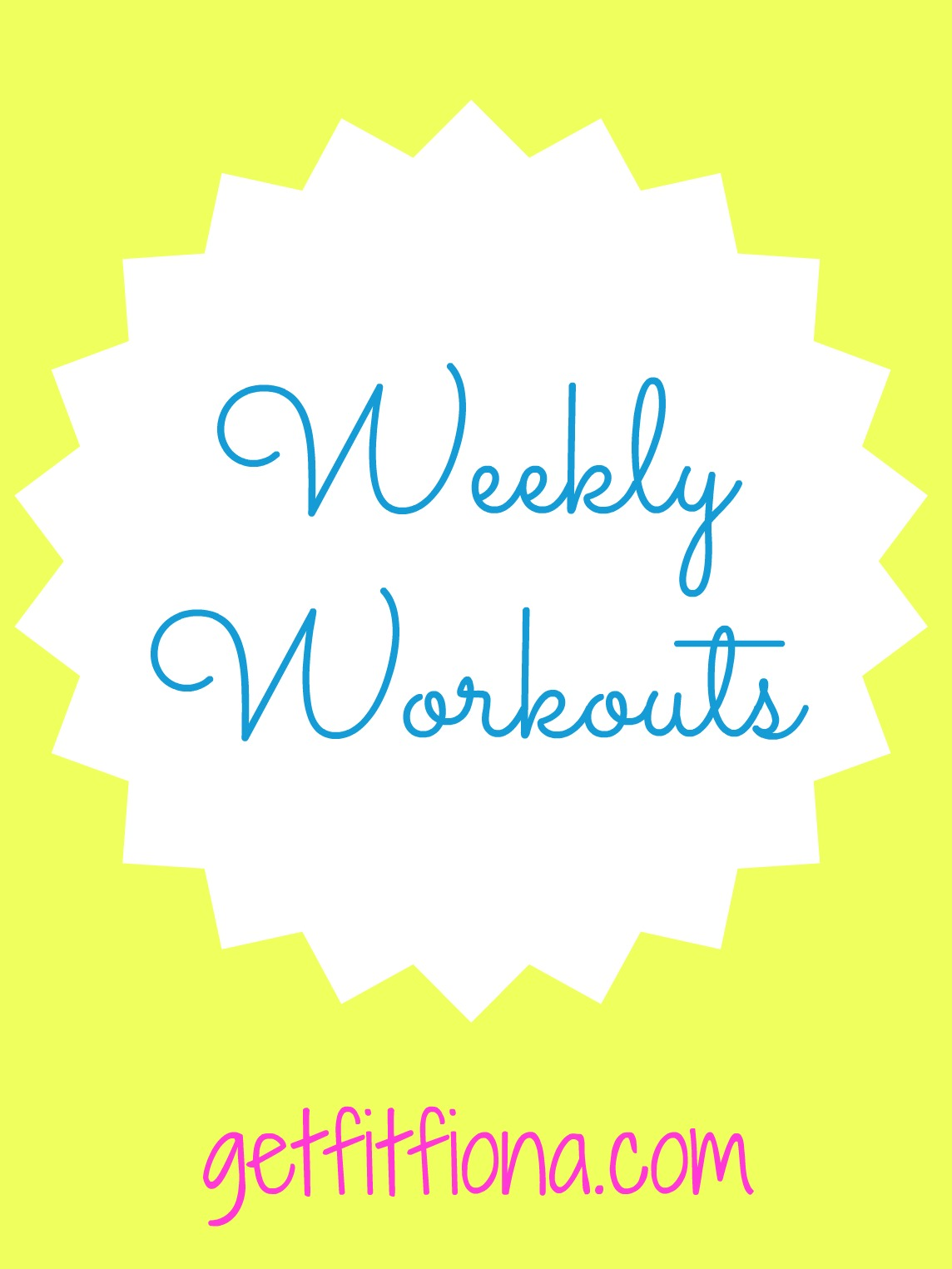 Weekly Workouts March 22 To 28 2015 Get Fit Fiona