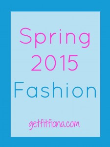 Spring 2015 Fashion April 21 2015