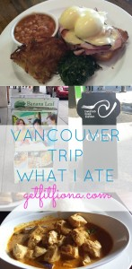 Vancouver Trip 2015 What I Ate My 19 2015