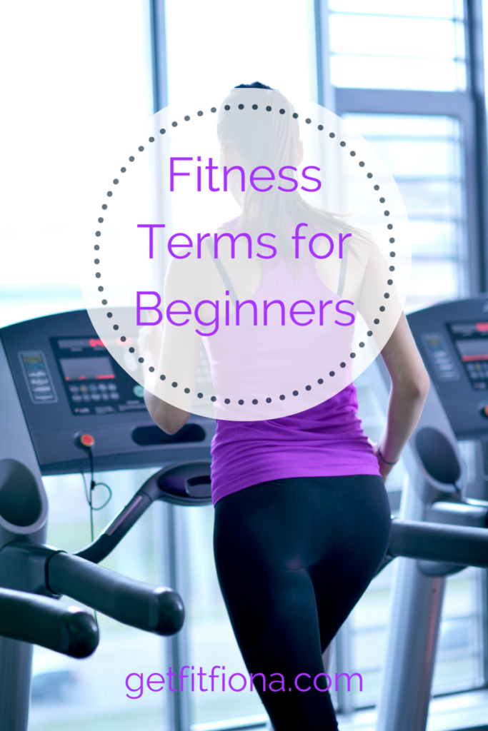 Fitness Terms for Beginners