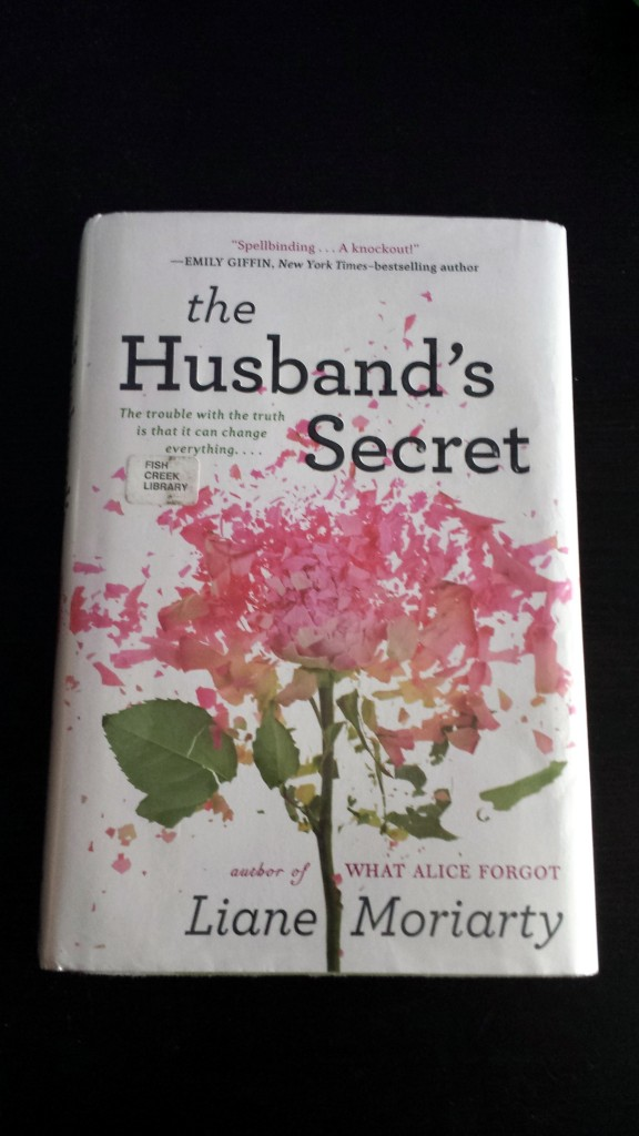 The Husband's Secret by Liane Moriarty July 3 2015
