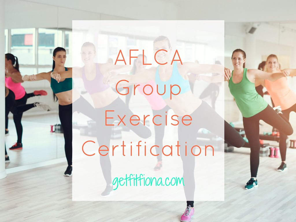Aflca Group Exercise Certification Get Fit Fiona