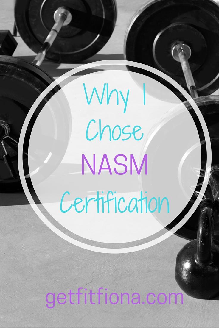 Why i chose nasm certification get fit fiona xflitez Images