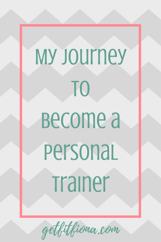 My Journey to Become a Personal Trainer Part 2