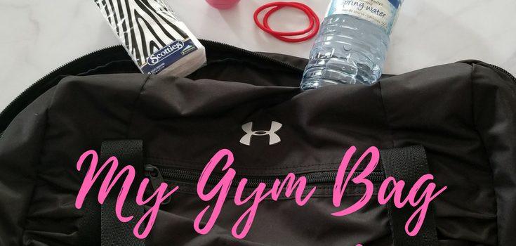 My Gym Bag Essentials