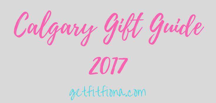 Calgary Gift Guide 2017