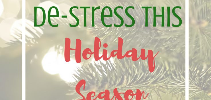 How To De-stress This Holiday Season