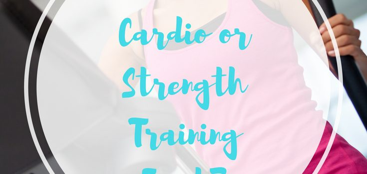 Should I Do Cardio Or Strength Training First?