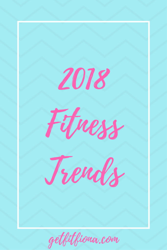 2018 Fitness Trends