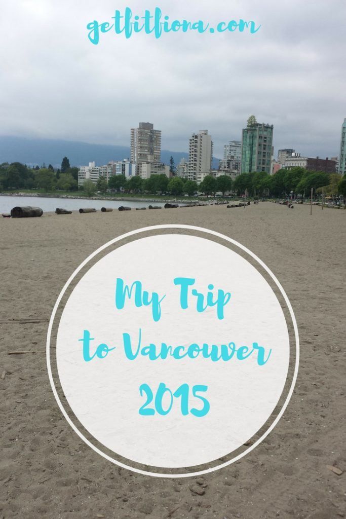 My Trip to Vancouver 2015