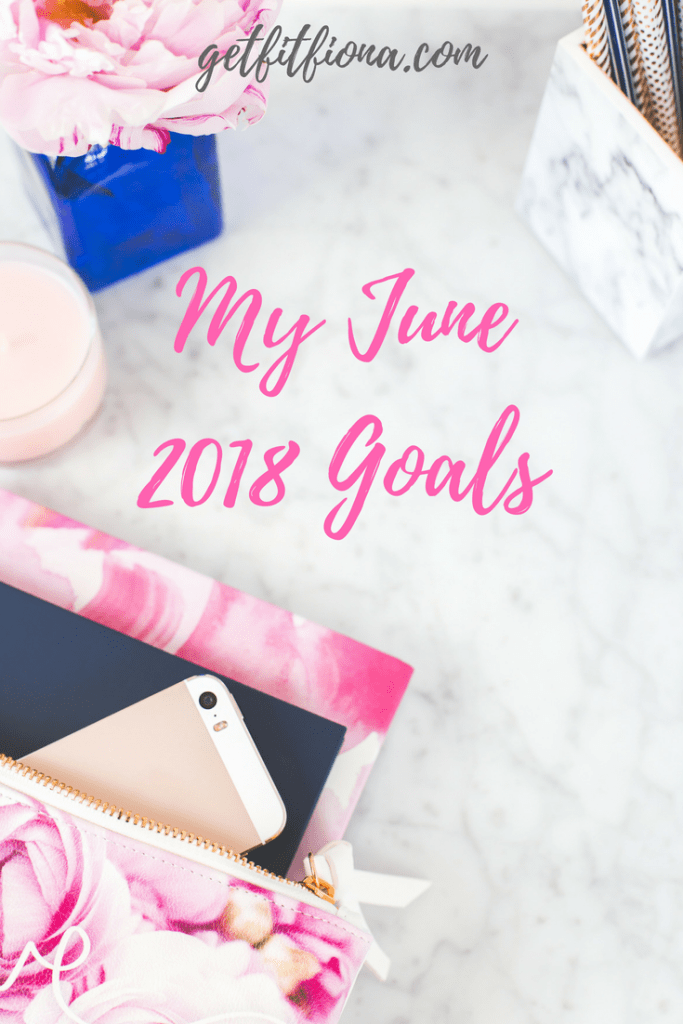 My June 2018 Goals