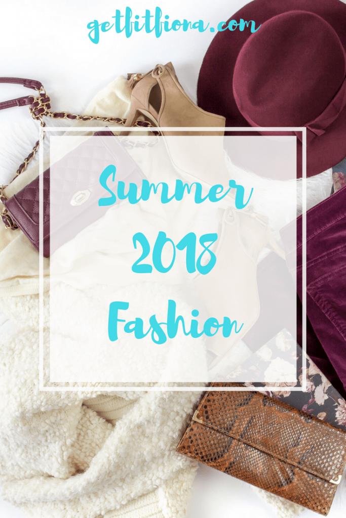 Summer 2018 Fashion