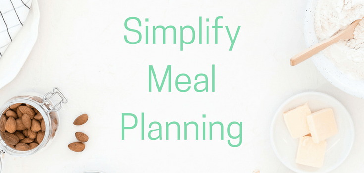 How I Simplify Meal Planning