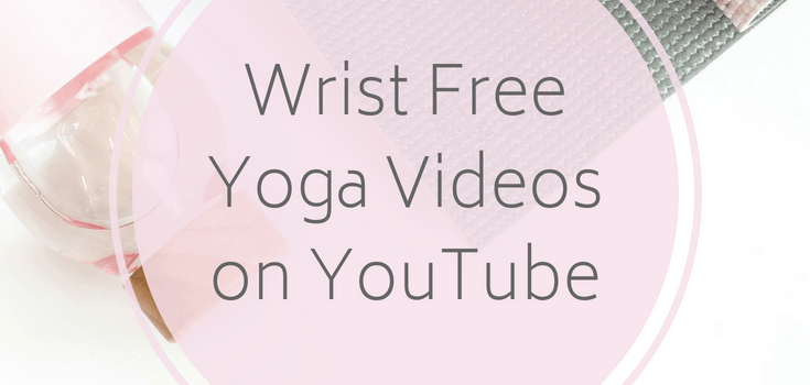 Wrist Free Yoga Videos on YouTube