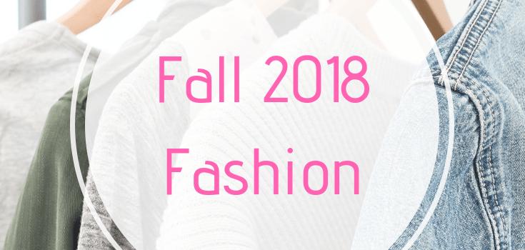 Fall 2018 Fashion