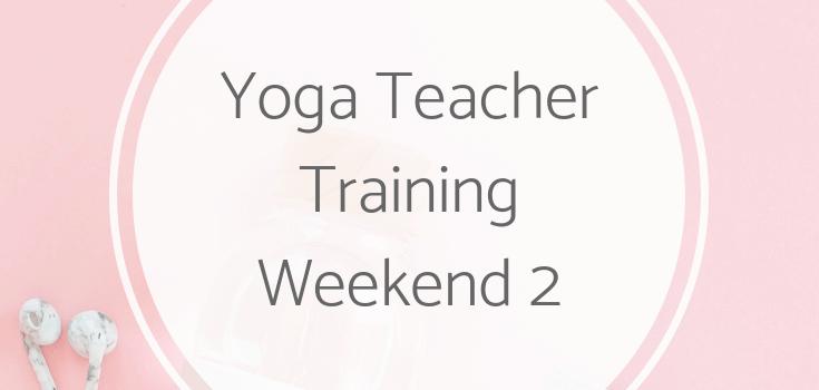 Yoga Teacher Training Weekend 2