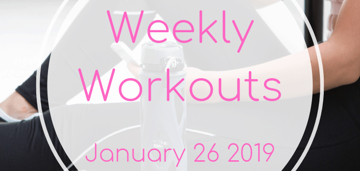 Weekly Workouts January 20 to 26 2019