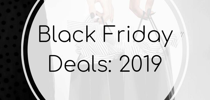 Black Friday Deals: 2019