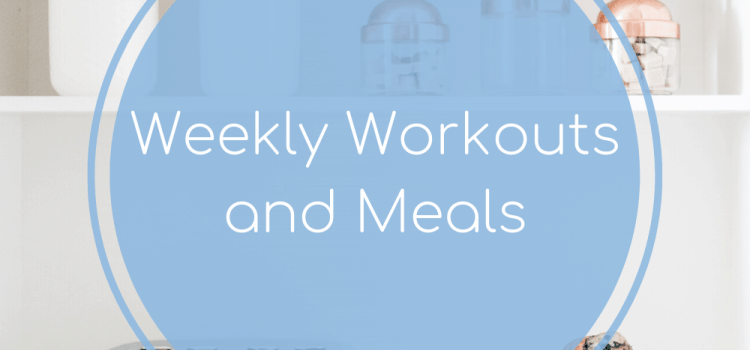 Weekly Workouts + Meals: Workout Rut + Tacos